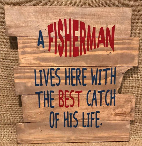 A Fisherman and the best catch of his life live here 3413