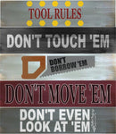 Tool Rules, Don't Touch 'Em #3577