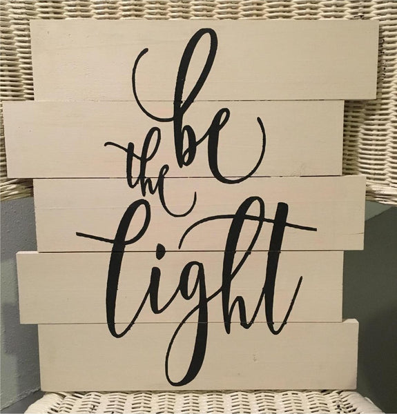 Be The Light - #3683