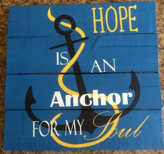 Hope Is An Anchor For The Soul #9001