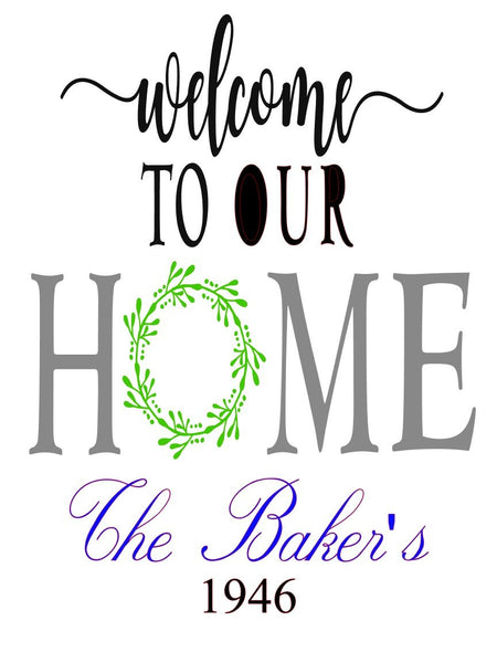 Welcome to our Home Monogram - #3926
