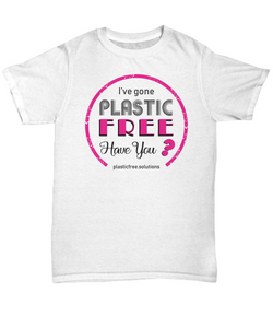 I've Gone Plastic Free T-shirt - White With Pink Logo