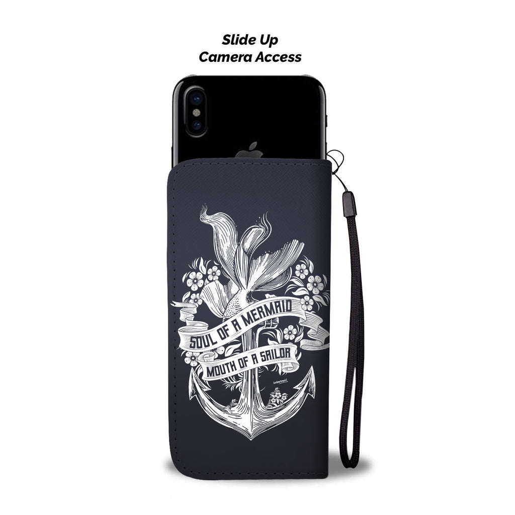 Soul Of A Mermaid, Mouth Of A Sailor Phone Case