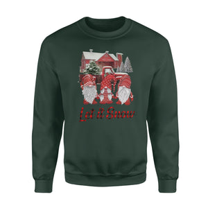 Let it Snow , Gnome merry christmas - funny sweatshirt gifts christmas ugly sweater for men and women