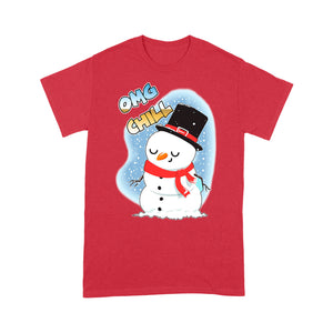 Omg Chill Funny Christmas Snowman Gift  Tee Shirt Gift For Christmas