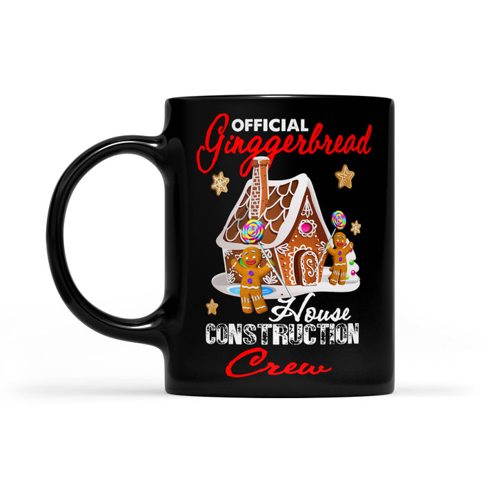 Official Gingerbread House Construction Crew Funny Xmax Gift  Black Mug Gift For Christmas