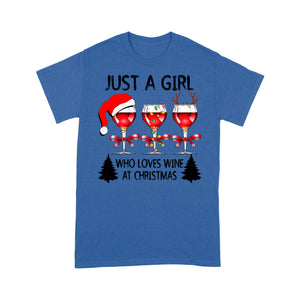 Just A Girl Who Loves Wine At Christmas Funny Gift  Tee Shirt Gift For Christmas