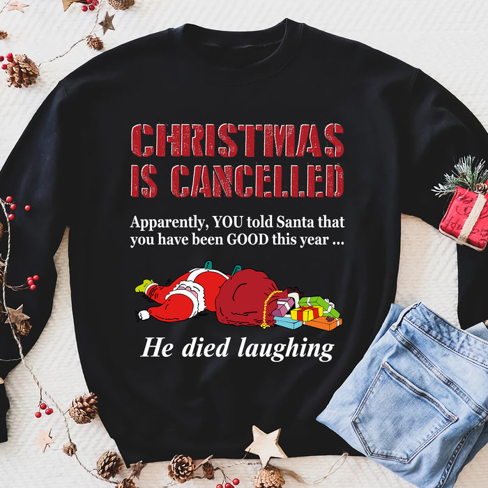 CHRISTMAS IS CANCELLED Mens Funny Father Xmas Sweatshirt Santa Ugly Jumper Gift - Funny sweatshirt gifts christmas ugly sweater for men and women