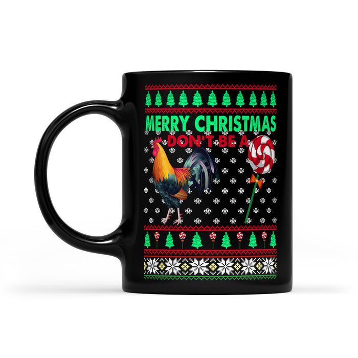 Don't Be A Cock Sucker Funny Christmas Gift Black Mug Gift For Christmas