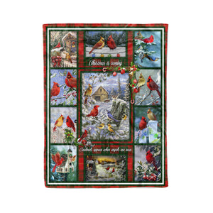Christmas is coming - Cardinals appear when angels are near sweet fleece blanket gifts christmas family blanket
