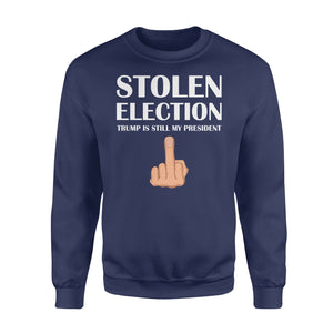 Stolen Election Trump is still my president - Funny 2020 Merry Christmas sweatshirt family gift idea