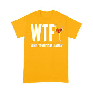 Funny Christmas Outfit - WTF Wine Traditions Family Tee Shirt Gift For Christmas