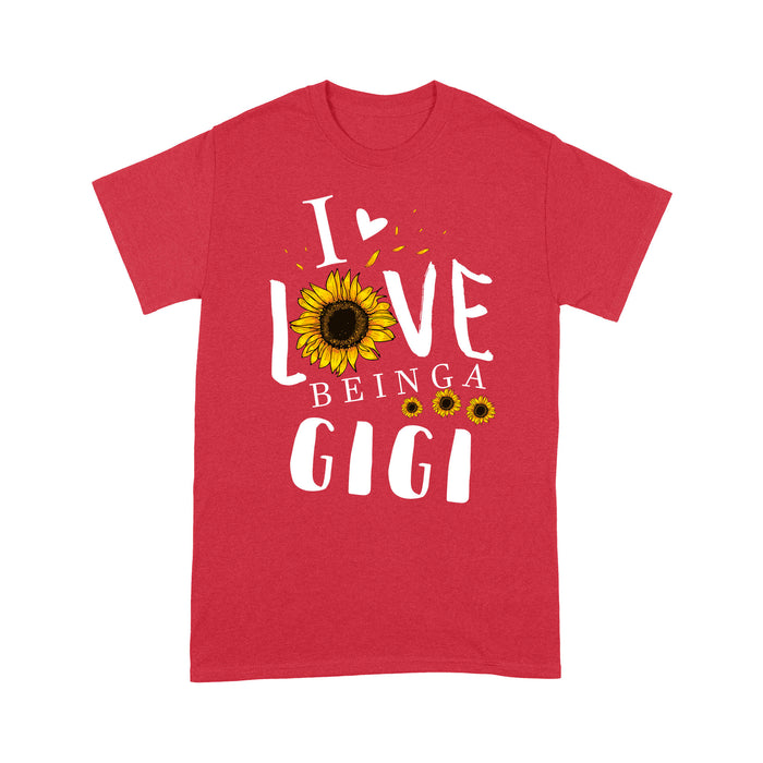 I love being a gigi T shirt Family Tee - Standard T-shirt Tee Shirt Gift For Christmas