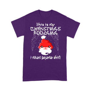This Is My Christmas Poojama I Mean Pajama Shirt Funny Poop - Standard T-shirt  Tee Shirt Gift For Christmas