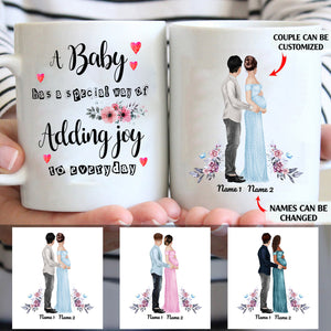 A Baby Has A Special Way Of Adding Joy To Everyday Personalized Pregnant Couple 11oz White Mug