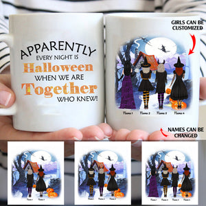 Apparently every night is Halloween personalized friends 11oz White Mug