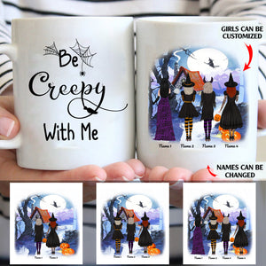 Be creepy with me personalized Halloween friends 11oz White Mug
