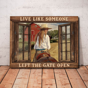 Cowgirl Riding The Horse – Live Like Someone, Left The Gate Open, Cowgirl Canvas
