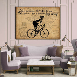 Cycling Man – Life Like Riding Bicycle, To Keep Your Balance, You Must Keep Moving, Wall-art Canvas, Gift Idea, Cycling Canvas
