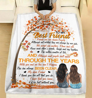To my best friend - Friends are our chosen family I'd be lost without you personalized coffee blanket gifts custom christmas blanket