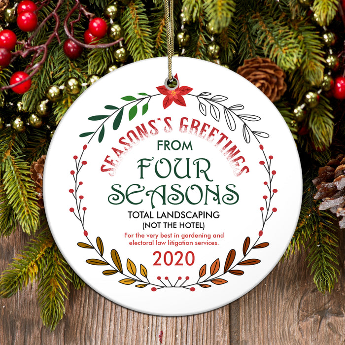 Four Seasons Total Landscaping Ornament Funny Christmas Family Gift Idea