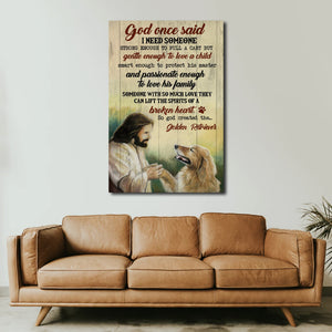 Golden Retriever God once said I need someone strong enough to pull a cart, Canvas