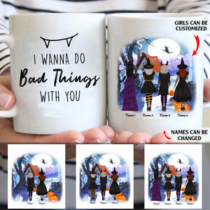 I wanna do bad things with you personalized Halloween friends 11oz White Mug