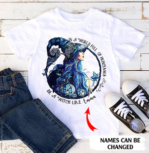 In a world full of princesses be a witch personalized Halloween T-Shirt