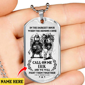 In The Darkest Hour Dog Tag, When The Demons Come Dog Tag Gift, Meaningful Dog Tag Spartans Dog Tag Gift For Men