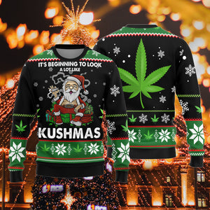 It's Beginning To Look A Lot Like Kushmas Sweater, Cannabis Ugly Christmas Sweater, Funny Christmas Gift Idea