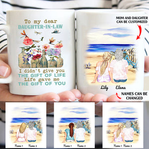 Life gave me the gift of you personalized Mom Daughter-in-law White Mug