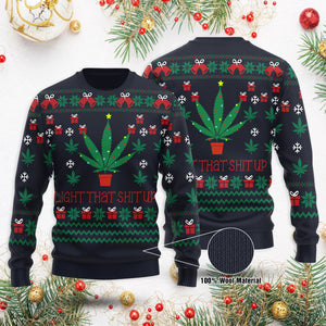 Light That Shit Up Sweater Cannabis Christmas Tree Funny Ugly Sweater Unique Christmas Gift Idea For Men & Women