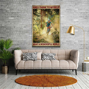 Mountain Cycling – And I Think To Myself, What A Wonderful Word, Cycling Canvas, Wall-art Canvas
