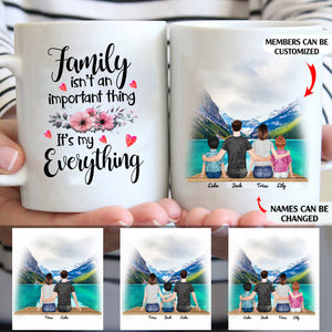 Family Isn't An Important Thing It's My Everything Personalized Family 11oz White Mug