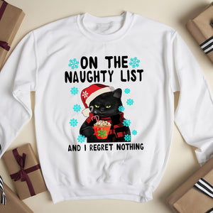 On the naughty list and i regret nothing - funny sweatshirt gifts christmas ugly sweater for men and women