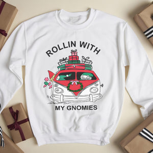 Rollin with my Gnomies - funny sweatshirt gifts christmas ugly sweater for men and women