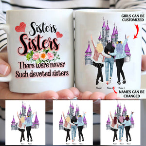 Sisters There Were Never Such Devoted Sisters personalized coffee mugs gifts custom christmas mugs