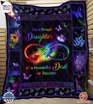 I'm a proud daughter of a wonderful Dad in heaven, Gift for Dad Blanket
