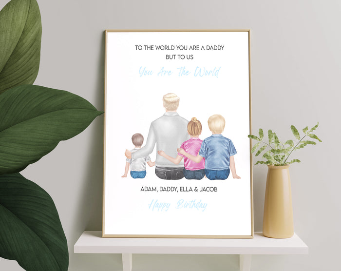 Daddy You Are The Worlds, Canvas-Poster-Digital file meaningful gift, Family memory gifts, Daddy gift, Art Print memory family gift
