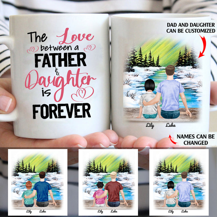 The Love Between A Father And Daughter Is Forever Personalized Dad Daughter 11oz White Mug