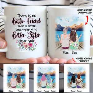 There Is No Better Sister Than You Personalized Sisters 11oz White Mug