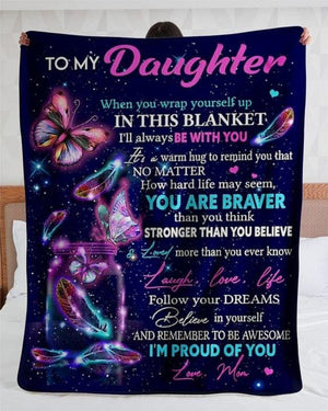 To my Daughter - When you wrap yourself up in this Blanket, Mom to Daughter, Blanket