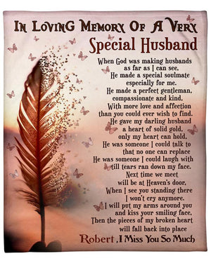 I loving memory of a very special husband, I miss you so much, Gift for Husband Blanket, Personalized Blanket