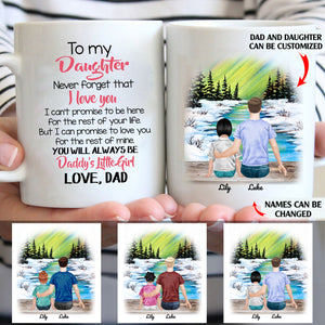 To My Daughter You Will Always Be Daddy's Little Girl Personalized Dad Daughter 11oz White Mug