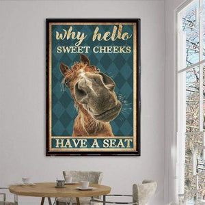 Horse - Why hello sweet cheeks have a seat, Funny Canvas