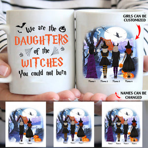 We are the daughters of the witches personalized Halloween friends White Mug