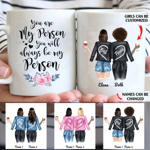 You will always be my person personalized sisters 11oz White Mug