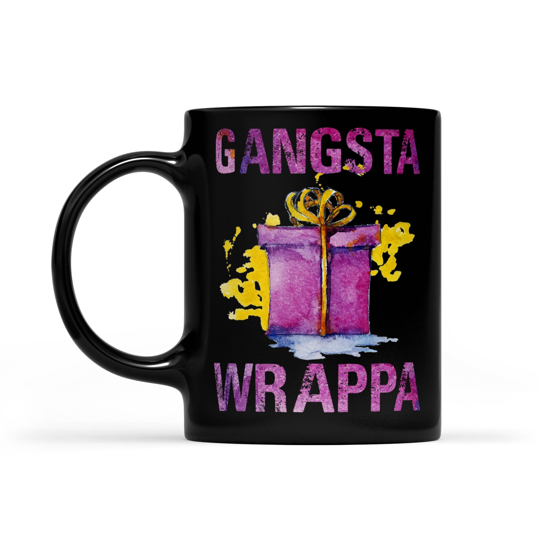 Funny Christmas Outfit - Gangsta Wrappa Holiday Gift  Black Mug Gift For Christmas
