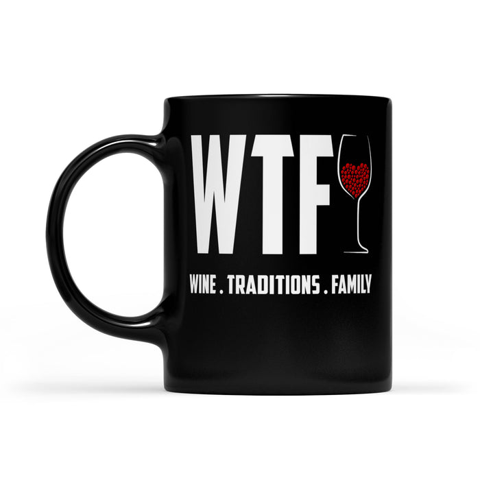 Funny Christmas Outfit - WTF Wine Traditions Family  Black Mug Gift For Christmas