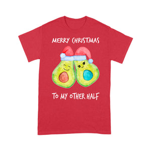 Merry Christmas For My Other Half Avocado Outfit For Couple  Tee Shirt Gift For Christmas